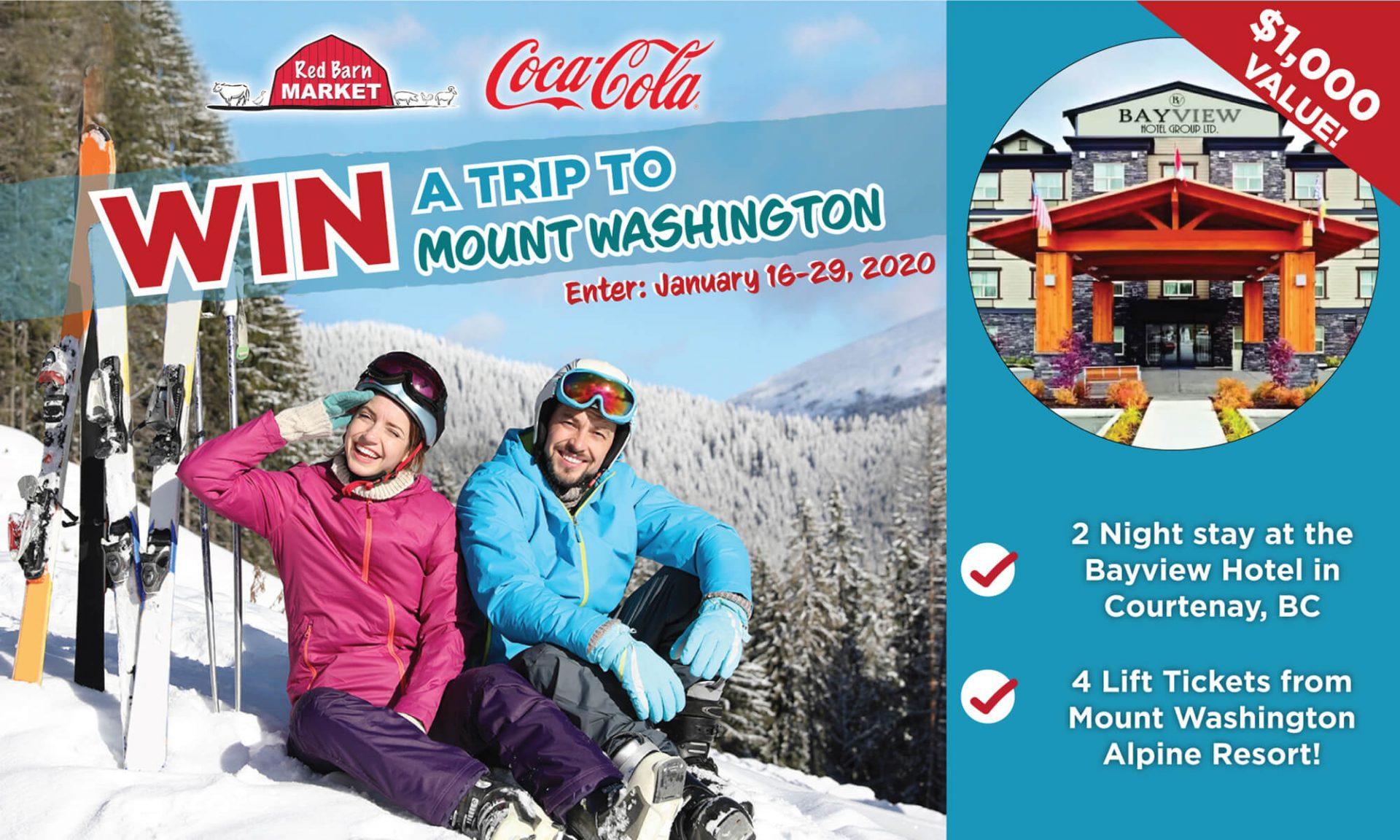 Win a trip to Mount Washington! Enter to win 4 lift tickets and 2 nights at the Bayview Hotel in Courtney, BC courtesy of Red Barn Market and Coca-Cola