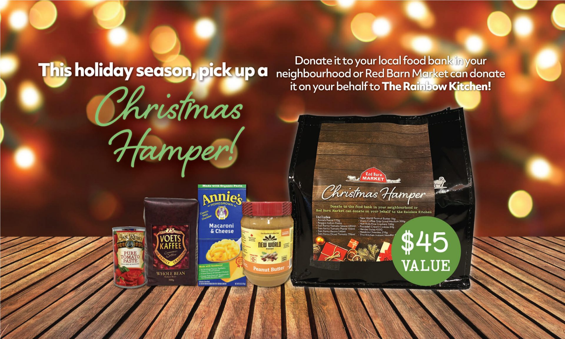 Christmas Hamper Purchase a Red Barn Christmas Hamper and donate to your local neighbourhood food bank.