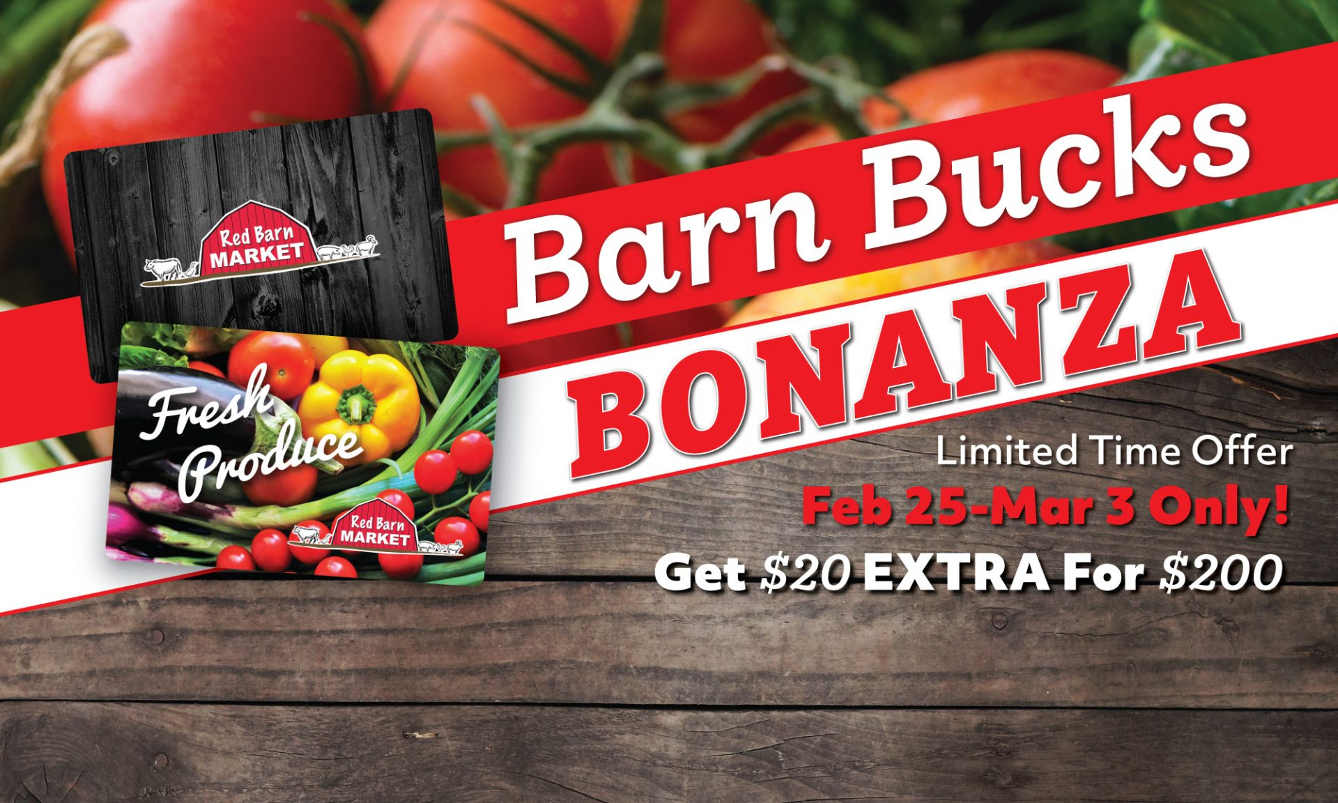 Barn Bucks Bonanza! February 25th-March 3rd Do you like FREE groceries? We do, obviously. Barn Bucks Bonanza is back this week, and this week only.<br />
